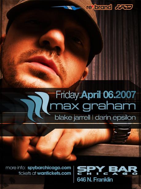 USA - Chicago - Spybar with Max Graham - Apr 2007