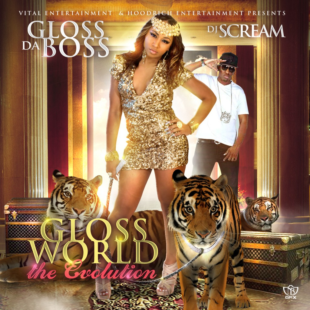 Gloss Da Boss Mixtape Gloss World