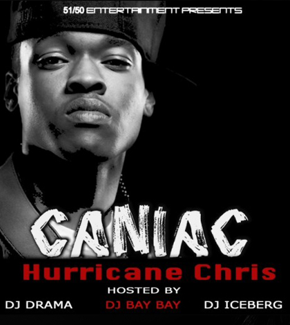 Hurricane-Chris-Caniac