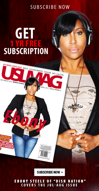 usl magazine, ebony steele, dish nation, rickey smiley morning show, digital magazine, buy online, usl magazine, uslmagazine.com, uslmag, usl mag, uslmag.com, ipad, iphone, android, kindle, windows 8