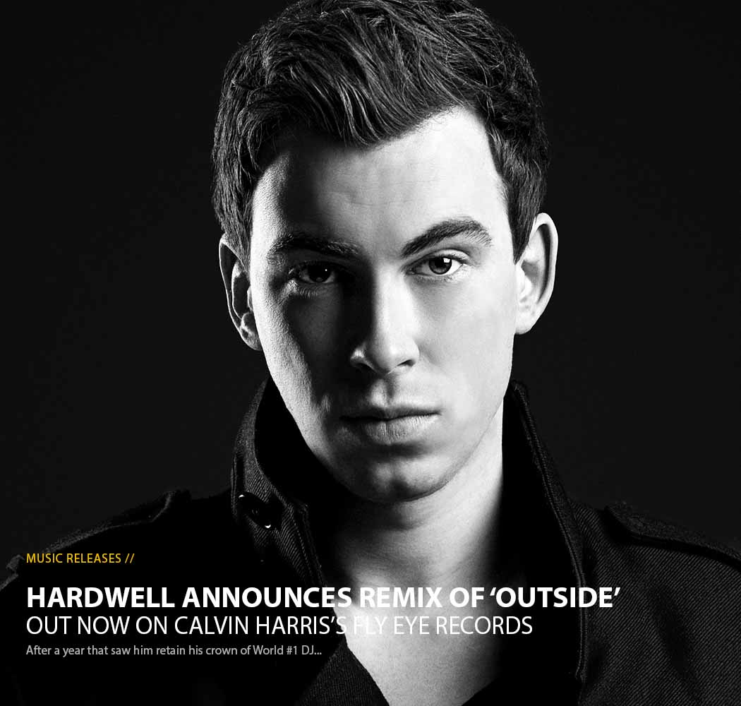 dj hardwell, hardwell, music release, outside, calvin harris, ellie goulding, ultimate spotlight, ultimate spotlight magazine, usl magazine, uslmagazine.com, usl mag, uslmag.com, uslmag, ultimate spotlight, atlanta music magazine, baltimore music magazine, d.c. music magazine