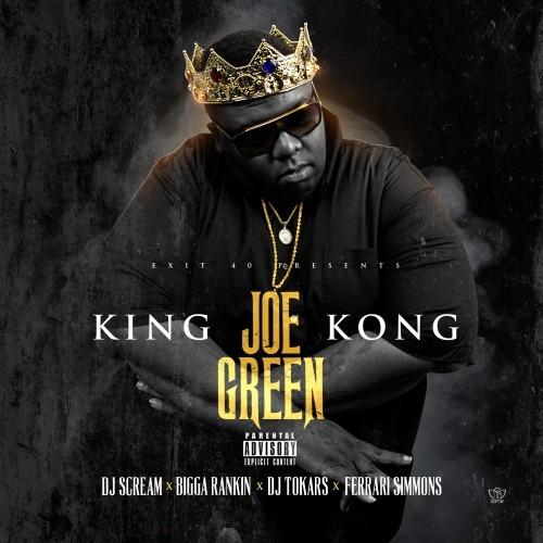 Joe Green King Kong Hosted By Dj Scream Bigga Rankin